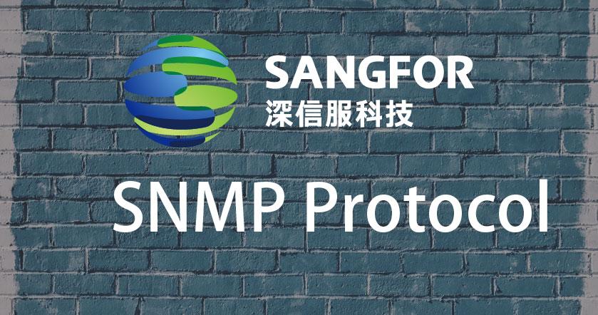 深信服防火墙开启SNMP协议 深信服怎么开启SNMP协议? 2